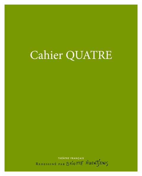 Cahier Quatre